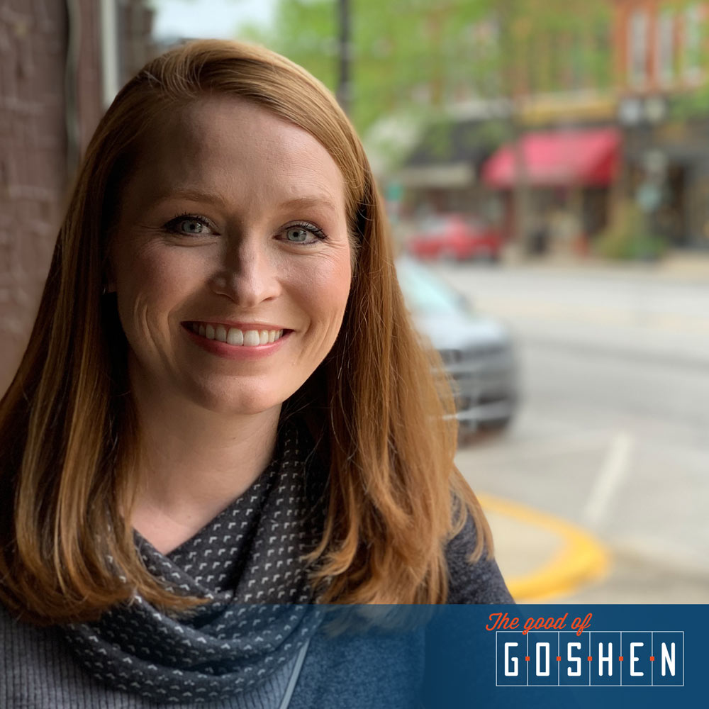 Kendra Ellington Nafziger • The Good of Goshen